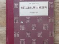 O E Huhtamo: Metallialan aineoppi