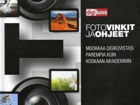 Digikuvan vinkit ja ohjeet kirja, Muu valokuvaus, Kamerat ja valokuvaus, Naantali, Tori.fi
