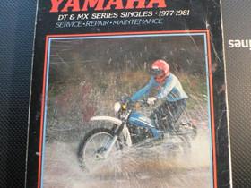 Yamaha DT&MX sarja 1977 -1981korjausopas, Muut motovaraosat ja tarvikkeet, Mototarvikkeet ja varaosat, Ylitornio, Tori.fi