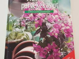 Huone- ja parvekasvit, Harrastekirjat, Kirjat ja lehdet, Helsinki, Tori.fi
