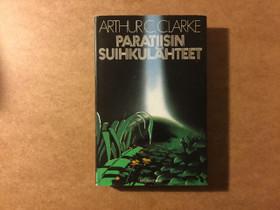 Arthur C. Clarke Paratiisin suihkulähteet, Kaunokirjallisuus, Kirjat ja lehdet, Kokkola, Tori.fi