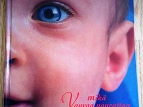 Mikä vauvaa naurattaa kirja, Muut kirjat ja lehdet, Kirjat ja lehdet, Oulu, Tori.fi