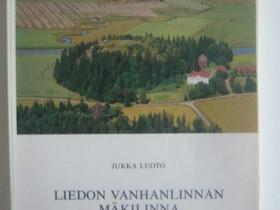 Jukka Luoto: Liedon vanhanlinnan mäkilinna -kirja, Muut kirjat ja lehdet, Kirjat ja lehdet, Imatra, Tori.fi