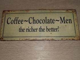 Coffee~chocolate~Men ~kyltti, Sisustustavarat, Sisustus ja huonekalut, Vaasa, Tori.fi