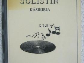 Solistin käsikirja, Imatra/posti, Muu musiikki ja soittimet, Musiikki ja soittimet, Imatra, Tori.fi