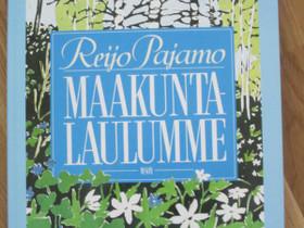 Reijo Pajamo: Maakuntalulumme, Harrastekirjat, Kirjat ja lehdet, Oulu, Tori.fi