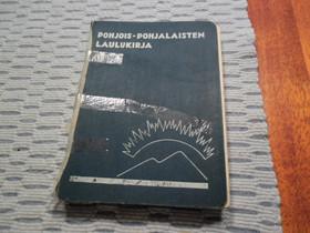 Pohjois-Pohjalaisten laulukirja 2, Harrastekirjat, Kirjat ja lehdet, Espoo, Tori.fi