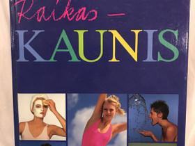Kirja Raikas - Kaunis / Barbara Enander, Harrastekirjat, Kirjat ja lehdet, Espoo, Tori.fi