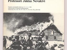Professori Jukka Nevakivi: 40 vuotta Lapin sodasta, Harrastekirjat, Kirjat ja lehdet, Salo, Tori.fi