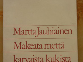 Martta Jauhiainen v. 1969, Muut kirjat ja lehdet, Kirjat ja lehdet, Sievi, Tori.fi