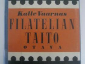Kalle Vaarnas Filatelian taito -kirja Imatra/posti, Harrastekirjat, Kirjat ja lehdet, Imatra, Tori.fi