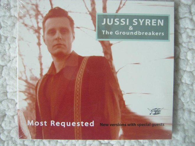 Jussi Syren & The Groundbreakers Most requested cd