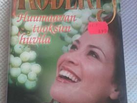 Huumaavan tuoksun huvila - Nora Roberts, Muut kirjat ja lehdet, Kirjat ja lehdet, Loppi, Tori.fi