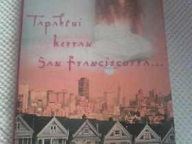Tapahtui kerran San Franciscossa, Muut kirjat ja lehdet, Kirjat ja lehdet, Loppi, Tori.fi