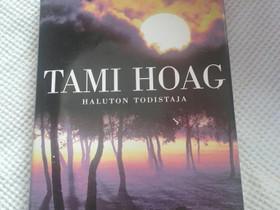 Haluton todistaja - Tami Hoag, Muut kirjat ja lehdet, Kirjat ja lehdet, Loppi, Tori.fi
