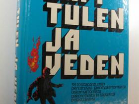 Läpi tulen ja veden, Harrastekirjat, Kirjat ja lehdet, Jyväskylä, Tori.fi