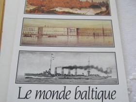 Kirja Le monde baltique, Harrastekirjat, Kirjat ja lehdet, Oulu, Tori.fi