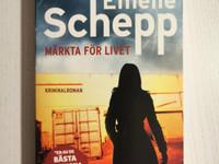 Emelie Schepp: Märkta för livet (uudenveroinen)