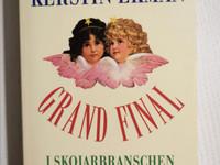 Kerstin Ekman: Grand final i skojarbranschen