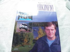 Tommi Mäkinen ,maailman mestari kirja, nimmarilla, Harrastekirjat, Kirjat ja lehdet, Iisalmi, Tori.fi