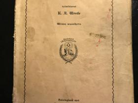 Saarnoja K.A. Wrede vuodelta 1910, Muu keräily, Keräily, Oulu, Tori.fi