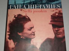 Siellä jossakin - Laila Hietamies, Kaunokirjallisuus, Kirjat ja lehdet, Loppi, Tori.fi