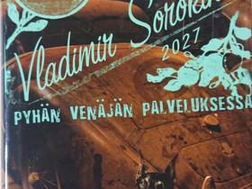 Pyhän Venäjän palveluksessa - Vladimir Sorokin, Muut kirjat ja lehdet, Kirjat ja lehdet, Loppi, Tori.fi