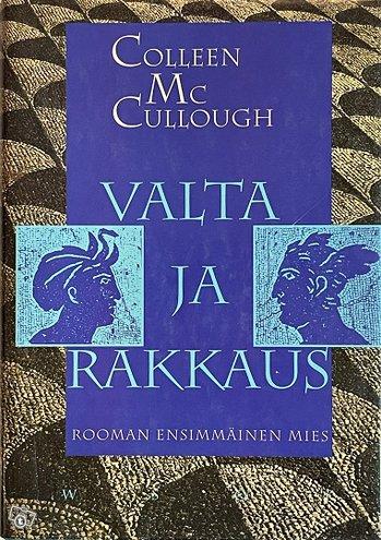 McCullough Colleen: Valta ja rakkaus