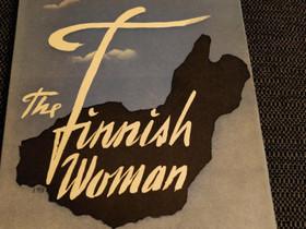 The Finnish Woman, Muut kirjat ja lehdet, Kirjat ja lehdet, Rauma, Tori.fi