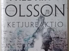 Fredrik T. Olsson: Ketjureaktio, Kaunokirjallisuus, Kirjat ja lehdet, Joensuu, Tori.fi