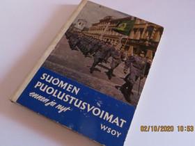 Suomen puollustusvoimat :, Harrastekirjat, Kirjat ja lehdet, Pori, Tori.fi