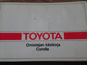 TOYOTA COROLLA - Omistajan käsikirja, Lisävarusteet ja autotarvikkeet, Auton varaosat ja tarvikkeet, Loppi, Tori.fi