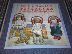 Tii-li-a Taa-li-a Tal-lal-kaa (osa 1), Musiikki CD, DVD ja äänitteet, Musiikki ja soittimet, Loppi, Tori.fi