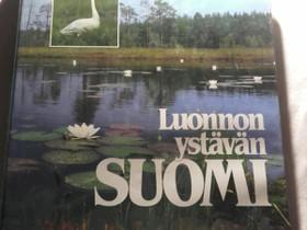 Luonnonystävän Suomi - Valitut Palat, Muut kirjat ja lehdet, Kirjat ja lehdet, Loppi, Tori.fi