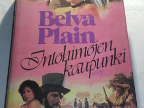 Intohimojen kaupunki - Belva Plain, Kaunokirjallisuus, Kirjat ja lehdet, Loppi, Tori.fi