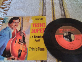 """Trini Lopez 7"""" La Bamba / Trini's tune, Musiikki CD, DVD ja äänitteet, Musiikki ja soittimet, Rovaniemi, Tori.fi"""