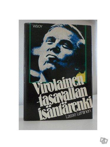 Lasse Lehtinen: Virolainen: tasavallan isäntären