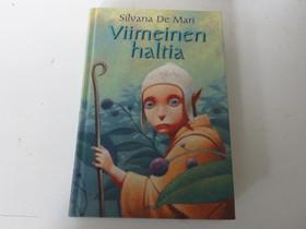 Silvana De Mari: Viimeinen haltia, Kaunokirjallisuus, Kirjat ja lehdet, Kaarina, Tori.fi