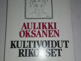 Kultivoidut rikokset - Aulikki Oksanen, Kaunokirjallisuus, Kirjat ja lehdet, Loppi, Tori.fi