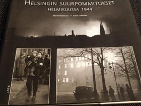 Helsingin suurpommitukset helmikuussa 1944, Muut kirjat ja lehdet, Kirjat ja lehdet, Rauma, Tori.fi
