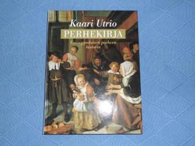 Kaari Utrio: Perhekirja, Muut kirjat ja lehdet, Kirjat ja lehdet, Kangasniemi, Tori.fi