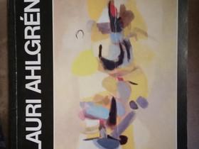 """Lauri Ahlgren """"Retrospektiivinen näyttely"""", Harrastekirjat, Kirjat ja lehdet, Nokia, Tori.fi"""