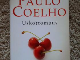 Paulo Coelho Uskottomuus, Kaunokirjallisuus, Kirjat ja lehdet, Kotka, Tori.fi