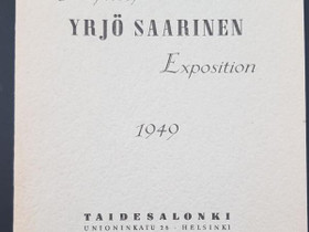 Yrjö Saarinen -Näyttelyluettelo 1949. Taidesalonki, Muut kirjat ja lehdet, Kirjat ja lehdet, Espoo, Tori.fi