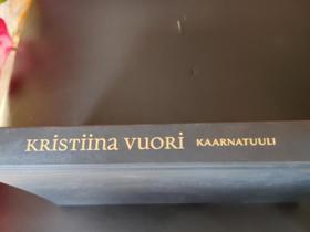 Kaarna Tuuli / Kristiina Vuori, Kaunokirjallisuus, Kirjat ja lehdet, Espoo, Tori.fi