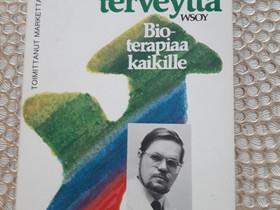 Kohti terveyttä, Muut kirjat ja lehdet, Kirjat ja lehdet, Tampere, Tori.fi