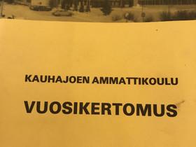 Vuosikertomus 1986-1987 Kauhajoen ammattikoulu, Muu keräily, Keräily, Oulu, Tori.fi