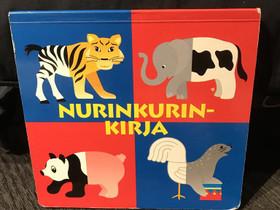Nurinkurin kirja, Lastenkirjat, Kirjat ja lehdet, Helsinki, Tori.fi