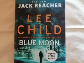 Lee Child: Blue Moon-dekkari, Kaunokirjallisuus, Kirjat ja lehdet, Vimpeli, Tori.fi