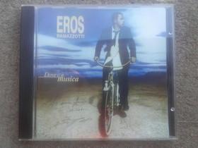 Dove c'e music - Eros Ramazzotti, Musiikki CD, DVD ja äänitteet, Musiikki ja soittimet, Loppi, Tori.fi